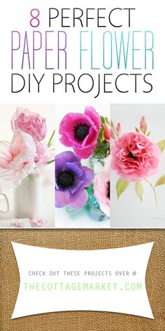 8 Perfect Paper Flower DIY Projects - The Cottage Market  You won't believe how incredible these paper flower DIY Projects are!  Each one of them comes with a complete DIY so you can have these beautiful blooms in your home TODAY!!!!  Applause for these fabulous bloggers who created these beautiful blooms!!!! ENJOY and let a little Spring into your life!