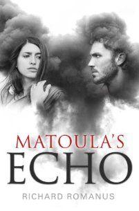 (FREE on 6/6) Matoula's Echo by Richard Romanus - http://eBooksHabit.com