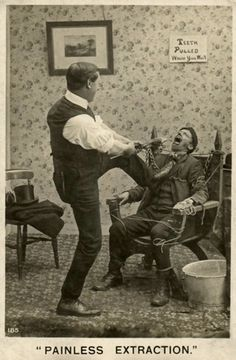 Tooth extraction, expertly pulled with no anesthetic by a competent dentist. #vintagephoto