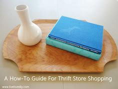 A Fun How-To Guide for Thrift Store Shopping!