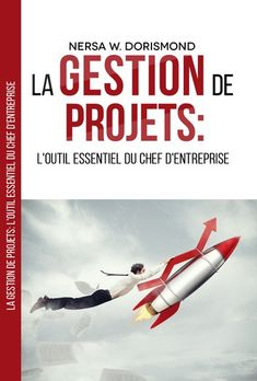 Buy La gestion de projets:: L'outil essentiel du chef d'entreprise by Nersa W. Dorismond and Read this Book on Kobo's Free Apps. Discover Kobo's Vast Collection of Ebooks and Audiobooks Today - Over 4 Million Titles! Civil Engineering, Book Review, Free Apps, Audiobooks, Ebooks, Idea Box, Mad Max, Reading, Entrepreneurship