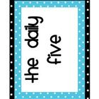 Cute signs to use in your Daily Five Centers!  ...