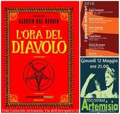 """Presentazione libro """"L'ora del diavolo"""" Data: 12/05/2016 Località: Tassignano (LU) Indirizzo: Polo Culturale Artemisia, Via dell'Aeroporto 10, Tassignano ("""