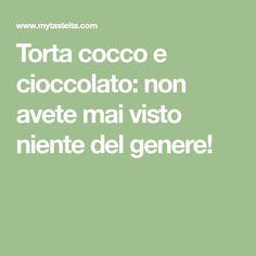 Torta cocco e cioccolato: non avete mai visto niente del genere!