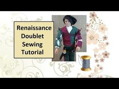 Renaissance Doublet Pattern and Sewing Tutorial - YouTube