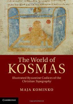 Estudio sobre la Topografía cristiana, el único tratado griego conservado escrito e ilustrado en el siglo VI, conocido solamente a partir de copias posteriores