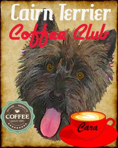 Cairn Terrier Dog Coffee Club Art Poster Print by SaveADogRescue, $23.00 proceeds go to Save A Dog Rescue www.indianasaveadog.com