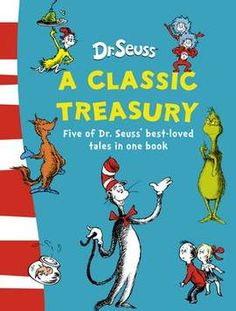Dr.+Seuss:+A+Classic+Treasury+(Paperback):+9780007288823