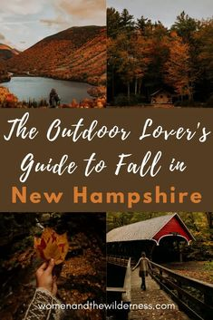 Outdoor lovers rejoice, fall in New Hampshire is something special. Here are all of the can't miss spots like epic hikes, scenic mountain vistas, delicious eats, and where to rest and recharge for an epic Fall in New Hampshire. #NewHampshire #EastCoastFall #FallFoliage #FoliageHikes #NewHampshireHikes