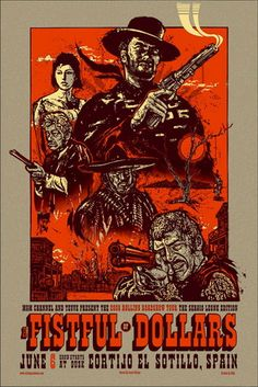Fistfull of Dollars Movie Poster by Jesse Phillips