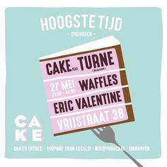 Sht word weer gezellig! 27 Mei bij  @hoogste_tijd met CAKE Eindhoven #tijdvoorcake met de enige echte @djturne Eric Valentine @ericbasstein en je boy waffles! @wing.mok al het lekkers waar je op kan dansen in de vernieuwde hoogste tijd! #hoogstetijd #beats #classics #eindhoven #coffeeplace #bar #040 #eindhoven #vrijstraat38 #gezellig #mint #pastry #eindhovencity #clubnight #realdjing #instacake #dough #donuts #vinyl #party #friends #turntablism #house #disco #wave #hoogstetijdeindhoven by…