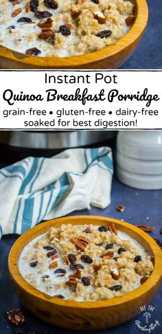 This soaked Instant Pot Quinoa Breakfast Porridge is a gluten-free grain-free dairy-free breakfast that's easy digestible and has just 4 ingredients! Quinoa Oatmeal, Quinoa Porridge, Breakfast Porridge, Quinoa Breakfast, Healthy Breakfast Recipes, Brunch Recipes, Breakfast Ideas, Healthy Foods, Dinner Recipes