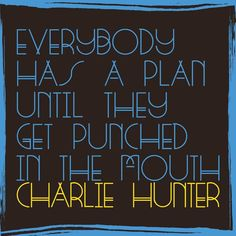 """Charlie Hunter - """"Everybody Has A Plan Until They Get Punched In The Mouth"""".  JAZZ.   https://ccsp.ent.sirsi.net/client/en_US/hppl/search/results?qu=Hunter%2C+Charlie%2C+1967-&lm=HPLIBRARY&dt=list&rt=false%7C%7C%7CAUTHOR%7C%7C%7CAuthor"""