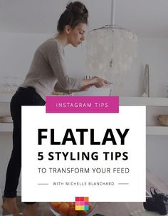 My 5 Best Flatlay Styling tips that will transform your Instagram photos. Background, props, balance and the app I use for the best results.