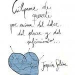Cúlpame de quererte por encima del deber, del placer y del sufrimiento...Joaquín Sabina