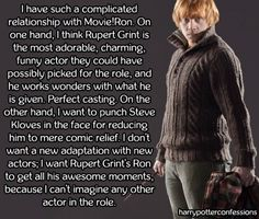 Harry Potter See More I Have Such A Complicated Relationship With Movie Ron On One