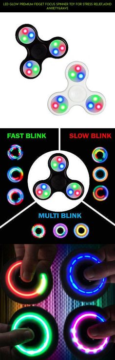 LED Glow Premium Fidget Focus Spinner Toy for Stress Relief,ADHD Anxiety&Rave #shopping #kit #toy #products #glow #tech #gadgets #fpv #plans #technology #drone #spinner #camera #fidget #parts #racing #led