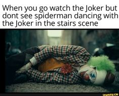 When you go watch theJoker but dont see spiderman dancing with theJoker in the stairs scene - iFunny :) News Memes, Funny Video Memes, Dankest Memes, Funny Quotes, Hilarious Memes, Spiderman Dancing, Spiderman Movie, Hulk Spiderman, Funny Batman Memes