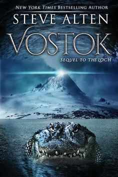 Vostok / by Steve Alten  http://encore.greenvillelibrary.org/iii/encore/record/C__Rb1383740