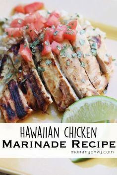 This Hawaiian Chicken Marinade Recipe is a tangy  mixture of fruit juices and coconut milk.  Perfect for grilling!