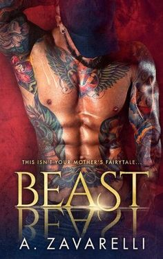 Beast by A. Zavarelli Reviewed By Beckie Bookworm https://www.facebook.com/beckiebookworm/ www.beckiebookworm.com