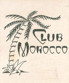 Club Morocco Logo - I like how the font feels a bit art nouveu Vintage Colors, Vintage Prints, Vintage Art, Logo Design, Graphic Design, Moroccan Decor, Moroccan Interiors, Moroccan Style, Communication Design