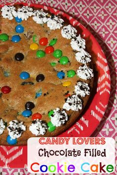 Candy Lovers Chocolate Filled Cookie Cake -soft and chewy and filled with all our favorite candies.