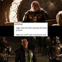 ~~Loki's one phone call~~