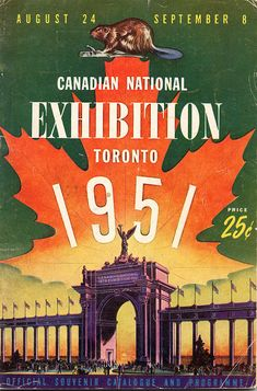 CNE Heritage Site also serves as a photographic and psychographic survey of Canadian history as it played out every year. Vintage Advertisements, Vintage Ads, Posters Canada, Canadian Things, Toronto Ontario Canada, Event Posters, Travel Ads, Racing Events, Canadian History