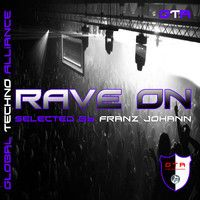 Stream [OUT NOW] VA - Rave On Selected by Franz Johann [GTA Records], a playlist by GTA Records from desktop or your mobile device Gta, Chevrolet Logo, Techno, Rave, The Selection, The Originals, Wedding Ring, Raves, Techno Music