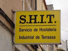 S.H.I.T.  Unfortunate logo!
