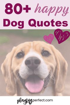 Dog quotes! Happy dog quotes for happy dog moms and happy dog dads! The best dog mom quotes and the happiest dog quotes! Fur babies dog quotes; dog quotes love! FREE printable! | playingperfect.com | #dogs #dogquotes #playingperfect #dogmom #dogdad #happydog #doglove