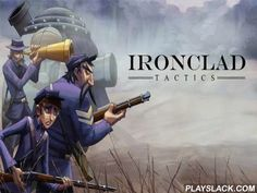 Ironclad Tactics  Android Game - playslack.com , accumulate cards with dissimilar soldiers and impressive unpeaceful tool. Do dissimilar combat quests and act in fights. This Android paper strategy game takes place in cyclic world and take part in melodramatic events of the US civilian War. Apart from the accustomed ammunitions both regions have tough vapor robots. finish different work and open brand-new cards with the gagdets and soldiers. Create a platform of dissimilar cards for each…