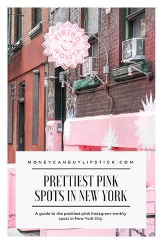 New York City Guide | Pink Spots in New York | New York Pink Buildings | Instagram Spots in New York