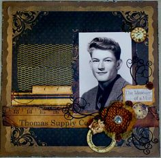 The Measure of a Man Vintage Scrapbook, Scrapbook Pages, Scrapbook Layouts, Heritage Scrapbooking, Scrapbooking Ideas, Image Layout, Clock Decor, Project 4, Man In Love