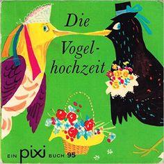 Die Vogelhochzeit - Ein Pixi-Buch Nr. 95 - Einzeltitel aus PIXI-Serie 12 -: Amazon.de: Eberhard Binder: Bücher