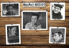 James Kinchloe ~ Robert Hogan ~ Louis LeBeau ~ Andrew Carter ~ Peter Newkirk ~ Hogan's Heroes