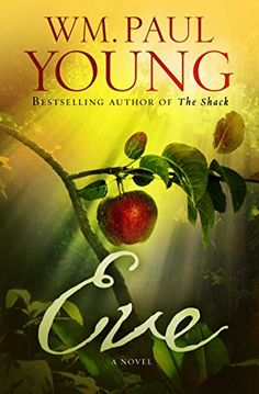 Eve by William Paul Young http://www.amazon.com/dp/1501101420/ref=cm_sw_r_pi_dp_6amAvb1HRRTEH