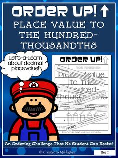 Say Hello to a great resource that will allow your students to practice KEY skills in a hands-on, self-checking, and self-paced way. Perfect for centers, assessments, or even homework. Place Value to the Hundred-Thousandths - Order Up! ($) Click on over and check it out!