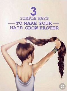 11 Healthy Ways To Make Your Hair Grow Faster!