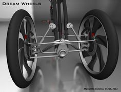 MY DREAM WHEELS  The general design is that of a bicycle: high ride, well above street-grade, for a safe ride among cars in busy streets. It is also a safe...