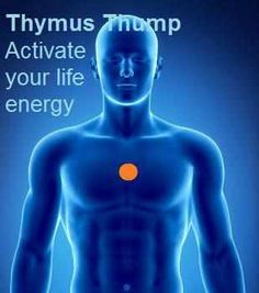 The Thymus Thump (also known as the happiness point)~Low on energy? Try this!