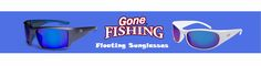 Try this site http://gonefishingoptics.com/ for more information on Gone Fishing. Polarized fishing sunglasses also help you to see better in bright light, but if you look at a computer screen when wearing these sun glasses some of the displays on the screen may actually become invisible. Gone Fishing polarized fishing sunglasses are available in over 15 different frame styles and 8 different lens colors.
