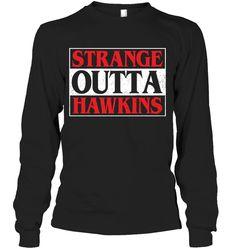 Strange Otta Hawkins Sassy Long Sleeve Outfit Women Funny Sayings Long Sleeve Womens