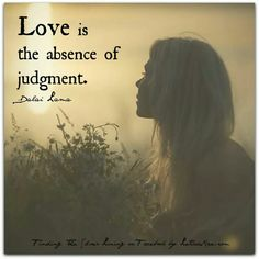 Let go of judgment.