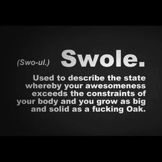 Swole - adj. to describe someone walking with complete swagger. Workout Memes, Gym Memes, Gym Humor, Gym Workouts, Exercise Humor, Diet Humor, Workout Gear, Fitness Motivation, Daily Motivation