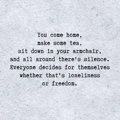 At a time in my life I thought this was loneliness but now. now its freedom peace and a choice. Namaste beautiful one Quotes Thoughts, Words Quotes, Sayings, Deep Thoughts, Quotes Quotes, Great Quotes, Quotes To Live By, Inspirational Quotes, Quotes On Being Alone