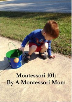 Montessori on a Budget blog: Montessori 101: By A Montessori Mom