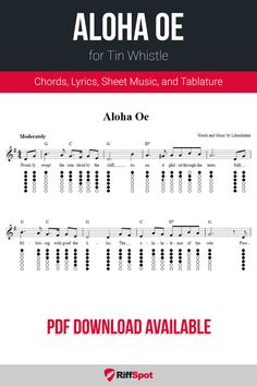 Free tin whistle sheet music for Aloha Oe with chord symbols, lyrics, and tablature. Harmonica Lessons, Music Lessons, Tin Whistle, Native American Flute, Free Sheet Music, Music Download, Kids Songs, Crazy Hair, Tropical Paradise