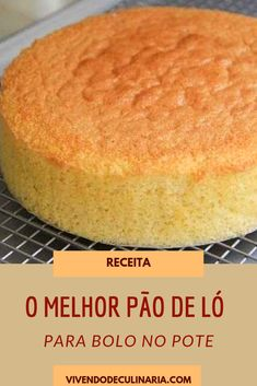 A MELHOR massa de Pão de Ló See the recipe and use this sponge cake dough to bake your cakes in the jar.